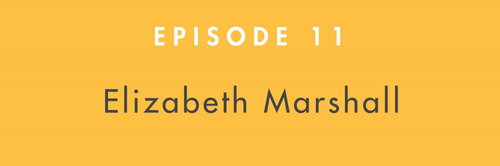 elizabeth-marshall-building-books-episode-11