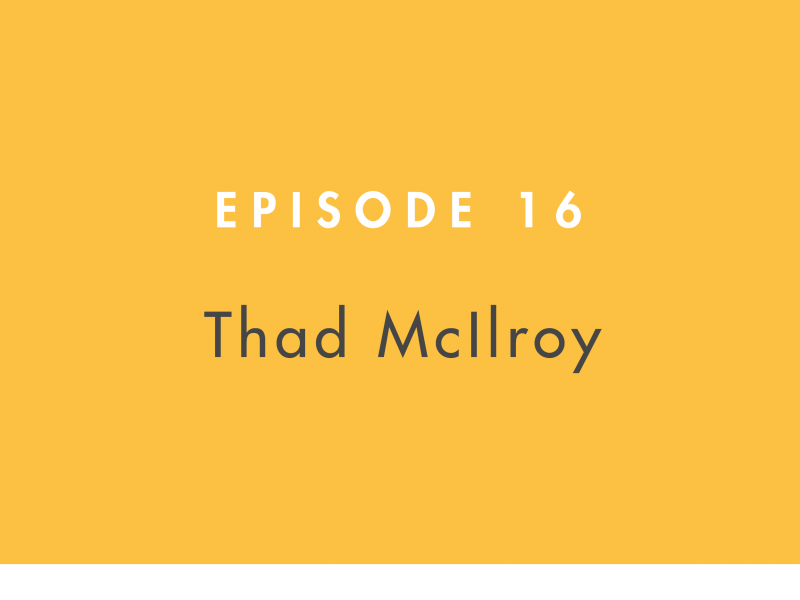 thad-mcilroy-building-books-episode-16